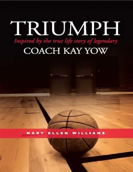 Triumph: Inspired by the True Life Story of Legendary Coach Kay Yow - cover
