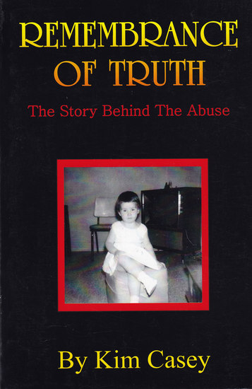 Remembrance of Truth - The Story Behind the Abuse - cover
