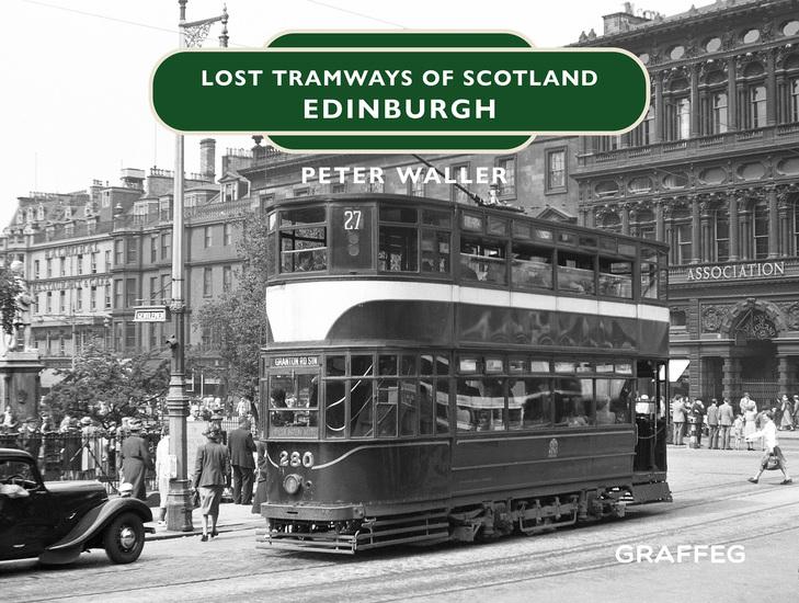 Lost Tramways: Edinburgh - cover