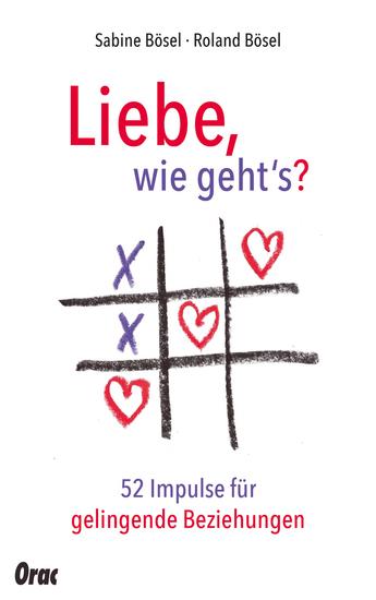 Liebe wie geht's? - 52 Impulse für gelingende Beziehungen - cover