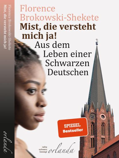 Mist die versteht mich ja! - Aus dem Leben einer Schwarzen Deutschen - cover