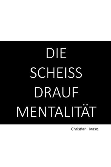 Die Scheiß-Drauf-Mentalität - cover