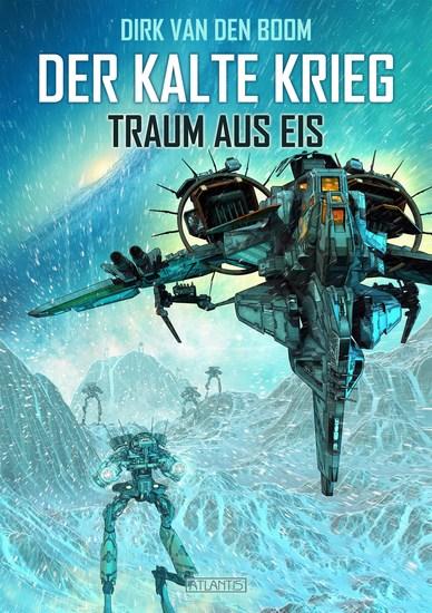 Traum aus Eis - Der Kalte Krieg 3 - cover