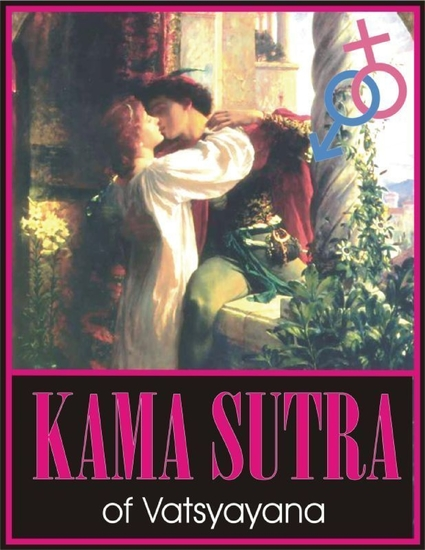 Kama Sutra: Kamasutra; Kama-Sutra; Ancient Indian Hindu Text On Human Sexual Behavior Sexual Intercourse and Sex Postures; The Oldest Text of Kama Shastra - cover