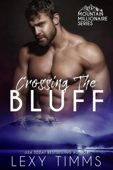 Crossing the Bluff - Mountain Millionaire Series #2 - cover