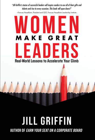 Women Make Great Leaders - Real-World Lessons to Accelerate Your Climb - cover