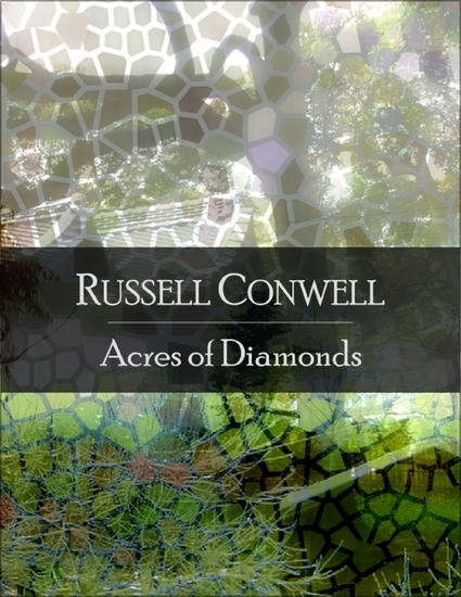 Acres of Diamonds: The Secret Edition - Open Your Heart to the Real Power and Magic of Living Faith and Let the Heaven Be in You Go Deep Inside Yourself and Back Feel the Crazy and Divine Love and Live for Your Dreams - cover