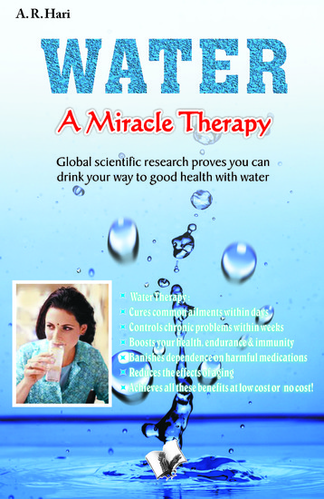 Water a Miracle Therapy - Global scientific research proves you can drink your way to good health with water - cover