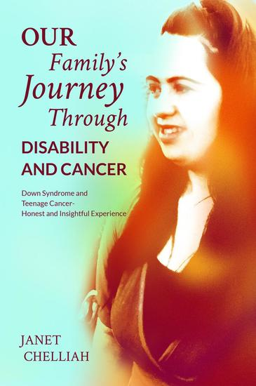 Our Family's Journey Through Disability and Cancer - cover