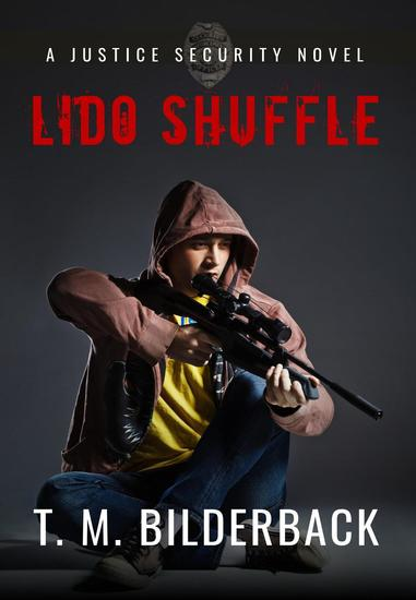 Lido Shuffle - A Justice Security Novel - Justice Security #13 - cover