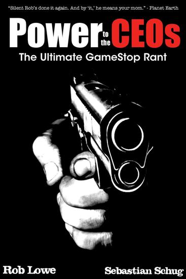 Power to the CEOs: The Ultimate GameStop Rant - cover