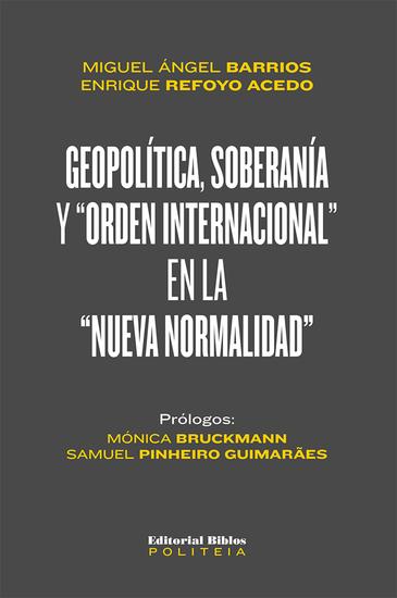 """Geopolítica soberanía y """"orden internacional"""" en la """"nueva normalidad"""" - cover"""