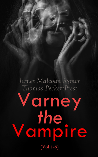 Varney the Vampire (Vol1-3) - cover