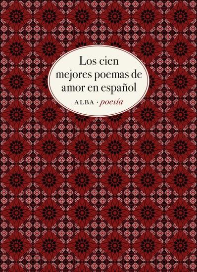 Los cien mejores poemas de amor en español - cover