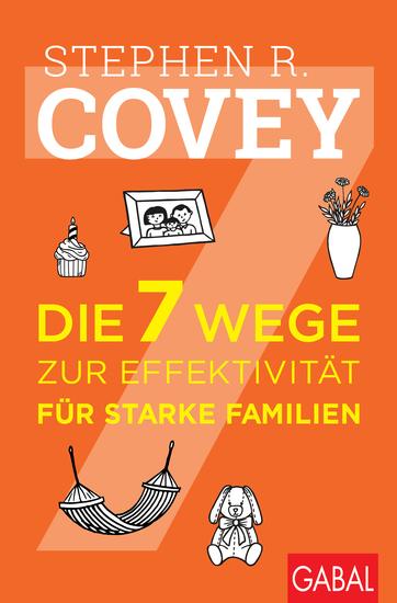 Die 7 Wege zur Effektivität für starke Familien - cover