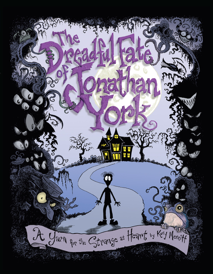 The Dreadful Fate of Jonathan York - A Yarn for the Strange at Heart - cover