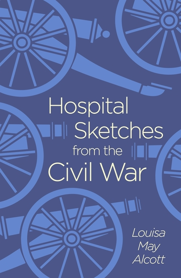 Hospital Sketches from the Civil War - cover