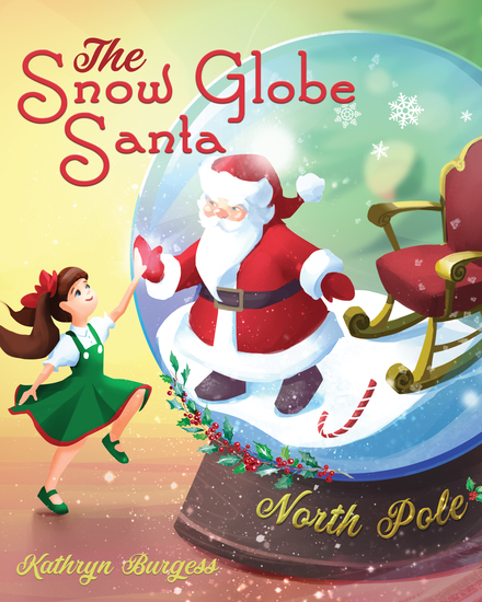 The Snow Globe Santa - cover