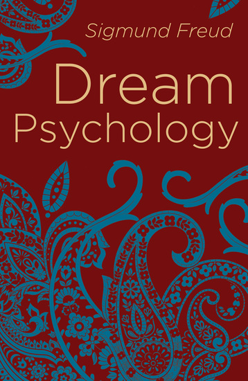 Dream Psychology - Psychoanalysis for Beginners - cover