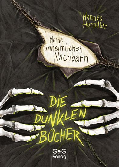 Die dunklen Bücher - Meine unheimlichen Nachbarn - cover