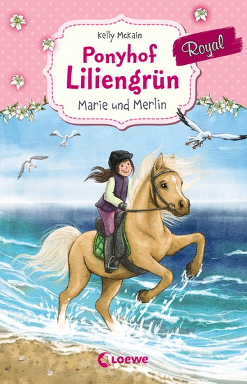 Ponyhof Liliengrün Royal - Marie und Merlin - ab 8 Jahre - cover