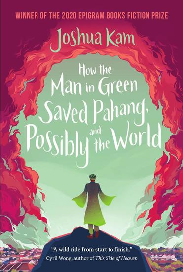 How the Man in Green Saved Pahang and Possibly the World - cover