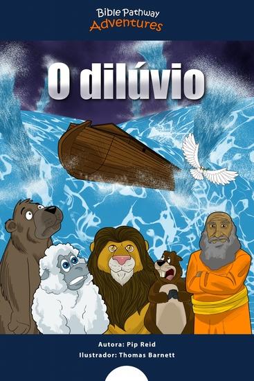 O dilúvio - Arca de noé - cover