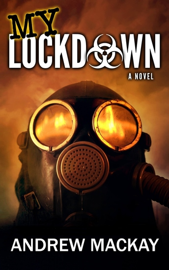 My Lockdown - A Virus Outbreak Horror Thriller - cover