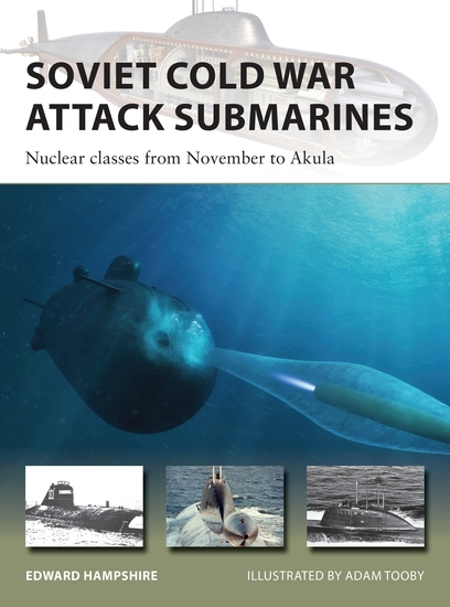Soviet Cold War Attack Submarines - Nuclear classes from November to Akula - cover