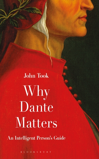 Why Dante Matters - An Intelligent Person's Guide - cover