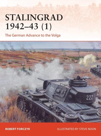 Stalingrad 1942–43 (1) - The German Advance to the Volga - cover