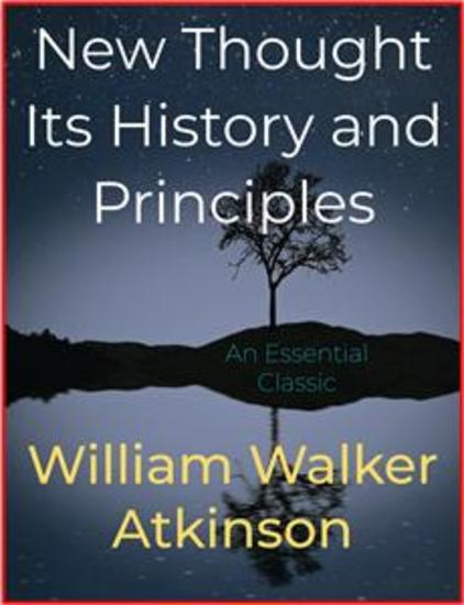 New Thought Its History and Principles - cover