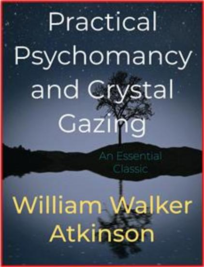 Practical Psychomancy and Crystal Gazing - cover