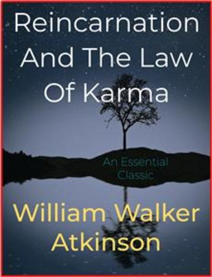 Reincarnation And The Law Of Karma - cover