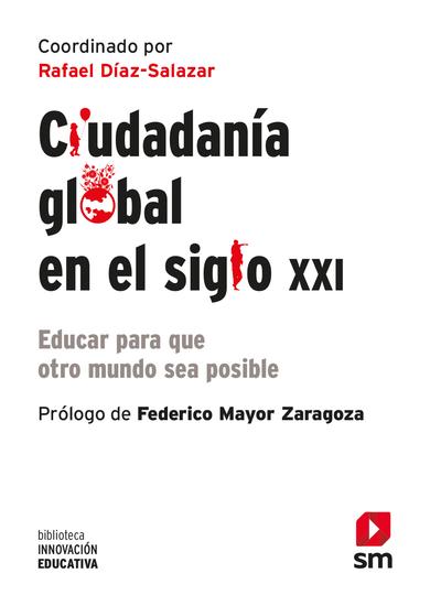 Ciudadanía global en el siglo XXI - Educar para que otro mundo sea posible - cover
