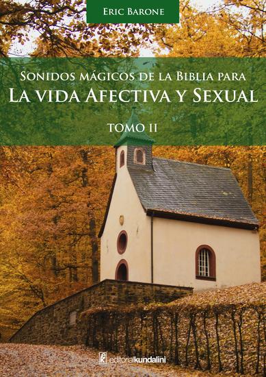 La vida afectiva y sexual - Sonidos mágicos de la biblia Tomo 2 - cover