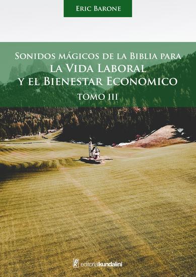 La vida laboral y el bienestar económico - Sonidos mágicos de la biblia Tomo 3 - cover