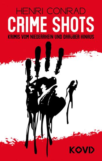 Crime Shots - Krimis vom Niederrhein und darüber hinaus - cover