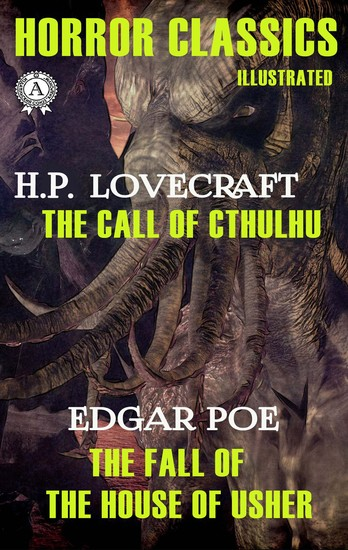 Horror Classics Illustrated - HP Lovecraft - The Call of Chtulhu Edgar Poe - The Fall of the House of Usher - cover
