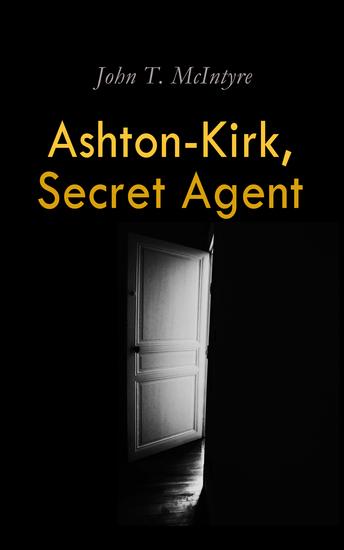 Ashton-Kirk Secret Agent - cover