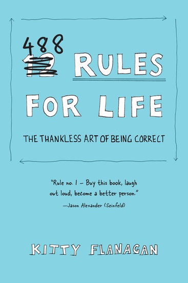 488 Rules for Life - The Thankless Art of Being Correct - cover
