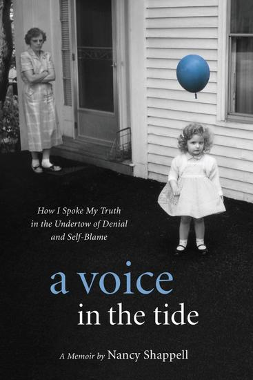 A Voice in the Tide - How I Spoke My Truth in the Undertow of Denial and Self-Blame - cover