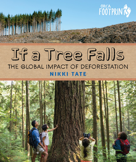 If a Tree Falls - The Global Impact of Deforestation - cover