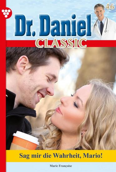 Dr Daniel Classic 46 – Arztroman - Der Wunderheiler - cover