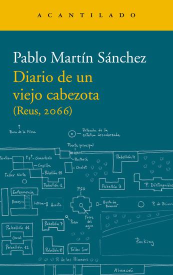 Diario de un viejo cabezota - (Reus 2066) - cover