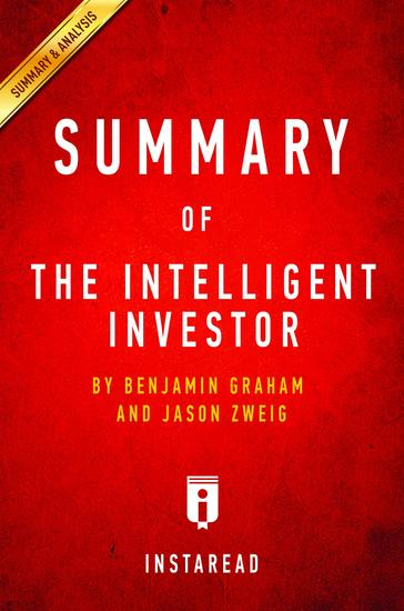 Summary of The Intelligent Investor - by Benjamin Graham and Jason Zweig | Includes Analysis - cover