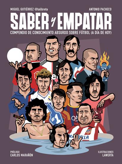 Saber y empatar - Compendio de conocimiento absurdo sobre fútbol (a día de hoy) - cover