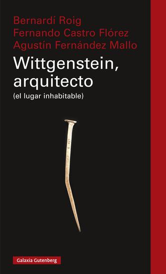 Wittgenstein el arquitecto - (el lugar inhabitable) - cover