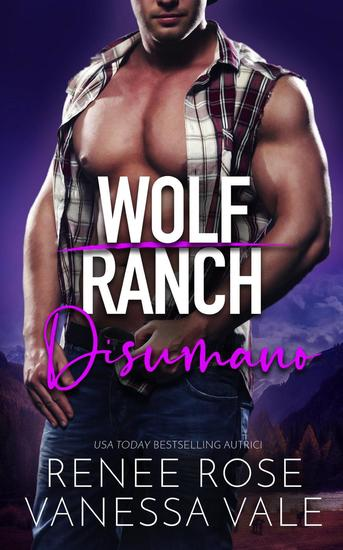 Disumano - Il Ranch dei Wolf #4 - cover