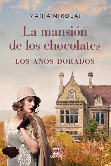 La mansión de los chocolates Los años dorados - cover